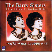 Play & Download 20 Yiddish Swinging Hits by Barry Sisters | Napster