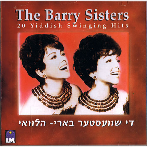 20 Yiddish Swinging Hits by Barry Sisters