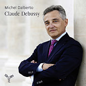 Play & Download Claude Debussy by Michel Dalberto | Napster