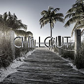 Chill Out Lounge Cafe Essentials by Various Artists