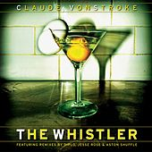The Whistler von Claude VonStroke