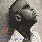 Play & Download When the Lord Says by Mr C. | Napster