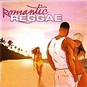 Play & Download Romantic Reggae by Various Artists | Napster
