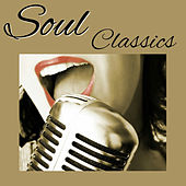 Play & Download Soul Classics by Various Artists | Napster
