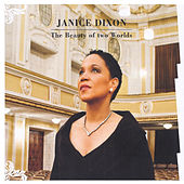 The Beauty of Two Worlds by Janice Dixon
