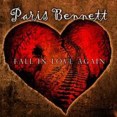 Fall in Love Again by Paris Bennett