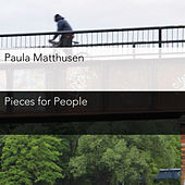 Play & Download Matthusen: Pieces for People by Various Artists | Napster