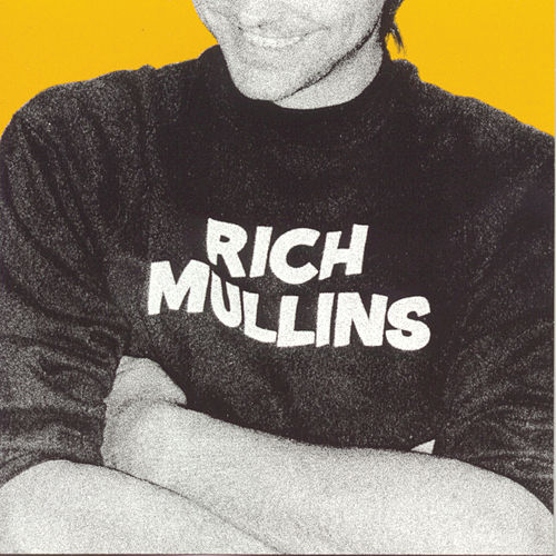 Play & Download Rich Mullins by Rich Mullins | Napster