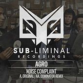 Play & Download Noise Complaint by Agro | Napster