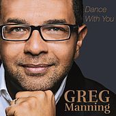 Play & Download Dance With You by Greg Manning | Napster