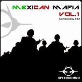 Play & Download Mexican Mafia, Vol. 1 by Various Artists | Napster