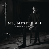 Play & Download Me, Myself & I by G-Eazy | Napster