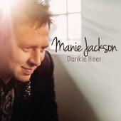 Dankie Heer by Manie Jackson