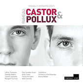 Play & Download Rameau: Castor et Pollux (Live) by Various Artists | Napster