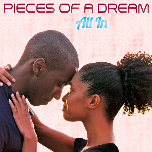 Play & Download All In by Pieces of a Dream | Napster