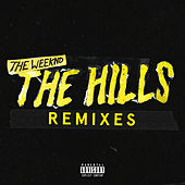 The Hills Remixes by The Weeknd
