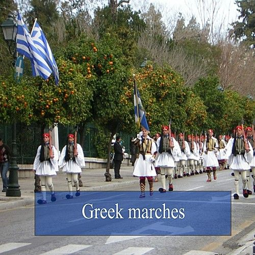 Play & Download Greek Marches by Various Artists | Napster