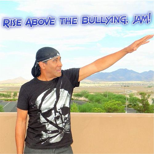Play & Download Rise Above the Bullying Jam by Leon Patillo | Napster