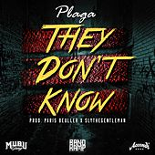 Play & Download They Don't Know by La Plaga | Napster