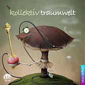 Play & Download Kollektiv Traumwelt, Vol. 16 by Various Artists | Napster