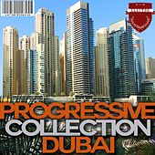 Progressive Collection Dubai by Various Artists
