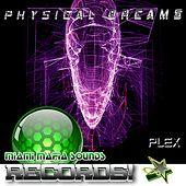Plex by Physical Dreams