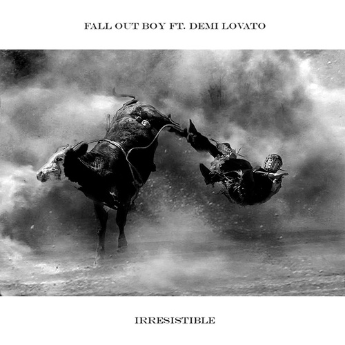 Play & Download Irresistible (Feat. Demi Lovato) by Fall Out Boy | Napster