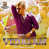 Play & Download Vedalam (Original Motion Picture Soundtrack) by Various Artists | Napster