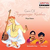 Play & Download Gems of Thyagaraja Krithis by Priya Sisters | Napster