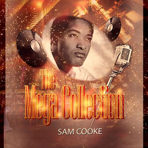 The Mega Collection de Sam Cooke