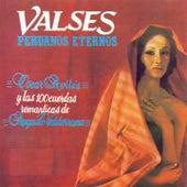 Valses Peruanos Eternos de Oscar Aviles