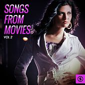 Play & Download Songs from Movies, Vol. 2 by Various Artists | Napster