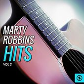 Marty Robbins Hits, Vol. 2 by Marty Robbins