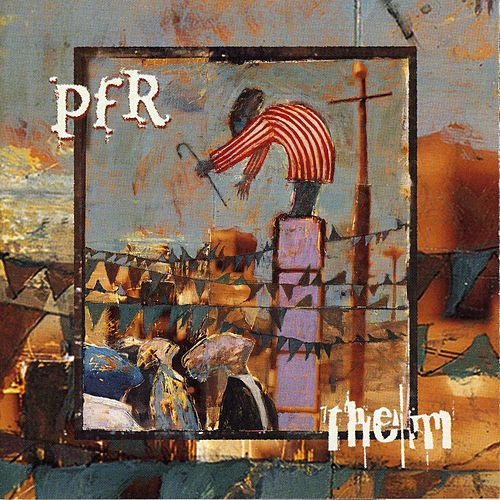 Play & Download Them by PFR | Napster
