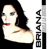 Play & Download Baila La Rocha by Briana | Napster