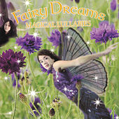 Play & Download Magical Lullabies by Fairy Dreams | Napster