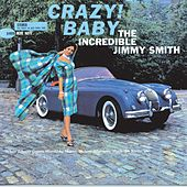Play & Download Crazy! Baby by Jimmy Smith | Napster