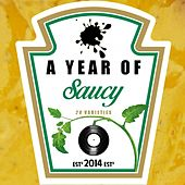 Play & Download 1 Year Of Saucy by Various Artists   Napster