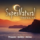 Play & Download SuperNatural Trifecta by Various Artists | Napster