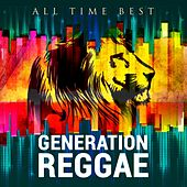 Play & Download All Time Best: Generation Reggae by Various Artists | Napster