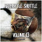 Hardstyle Shuttle, Vol.13 by Various Artists