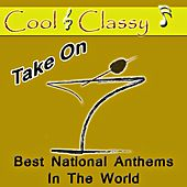 Play & Download Cool & Classy: Take on Best National Anthems in the World by Cool | Napster