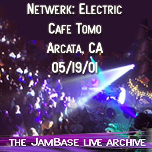 Play & Download 05-19-01 - Cafe Tomo - Arcata, CA by Netwerk: Electric | Napster