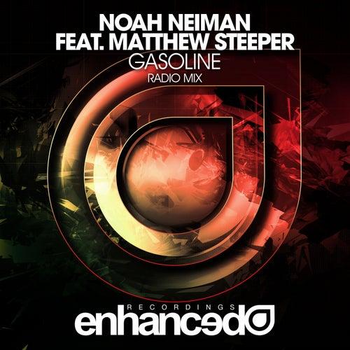 Play & Download Gasoline (feat. Matthew Steeper) by Noah Neiman | Napster
