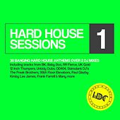 Play & Download Hard House Sessions, Vol. 1 - EP by Various Artists | Napster
