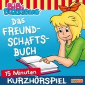 Kurzhörspiel - Bibi erzählt - Das Freundschaftsbuch von Bibi Blocksberg