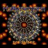 Deranger by Hallucinogen