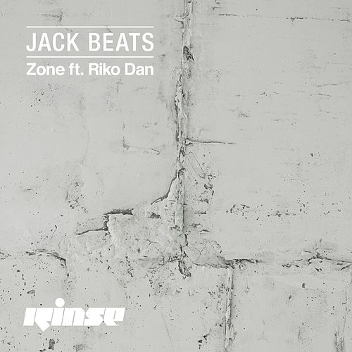 Play & Download Zone (feat. Riko Dan) by Jack Beats | Napster