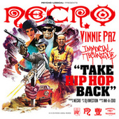 Play & Download Take Hip Hop Back (feat. Vinnie Paz, Immortal Technique) - Single by Necro | Napster