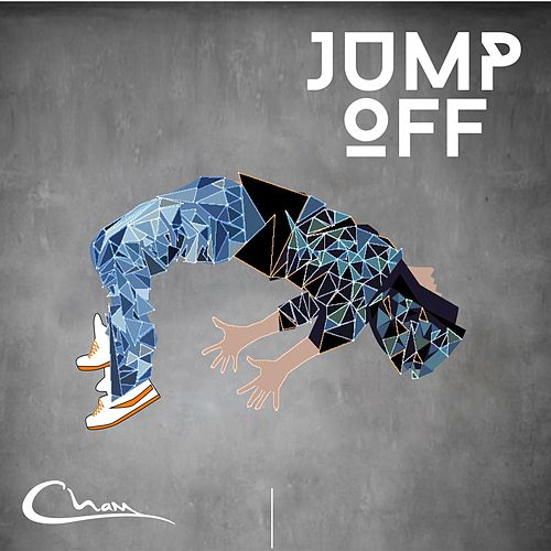 Play & Download Jump Off - Single by Cham | Napster